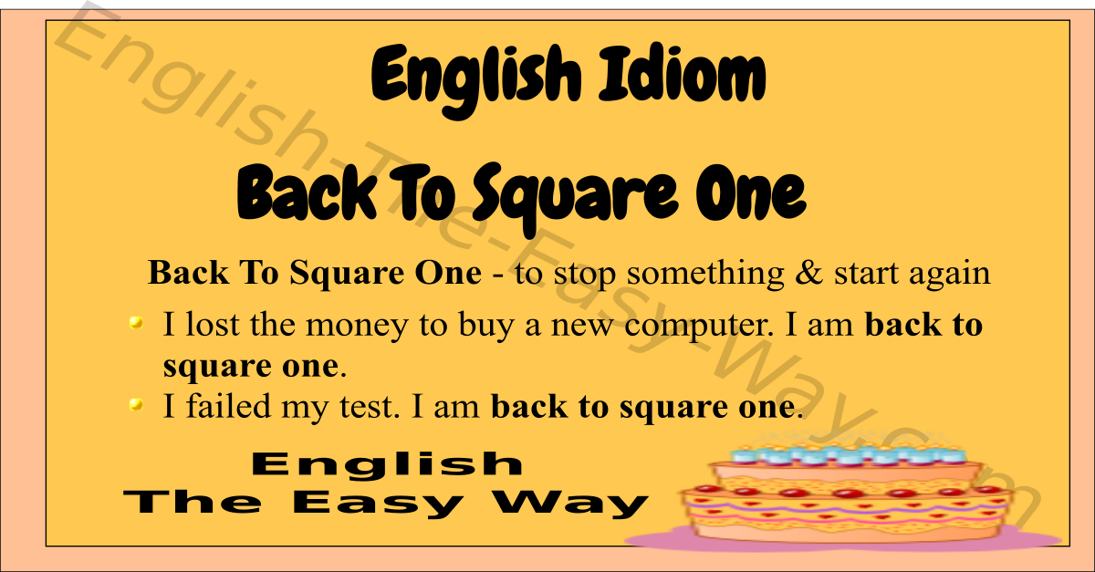 back to square one - english idioms