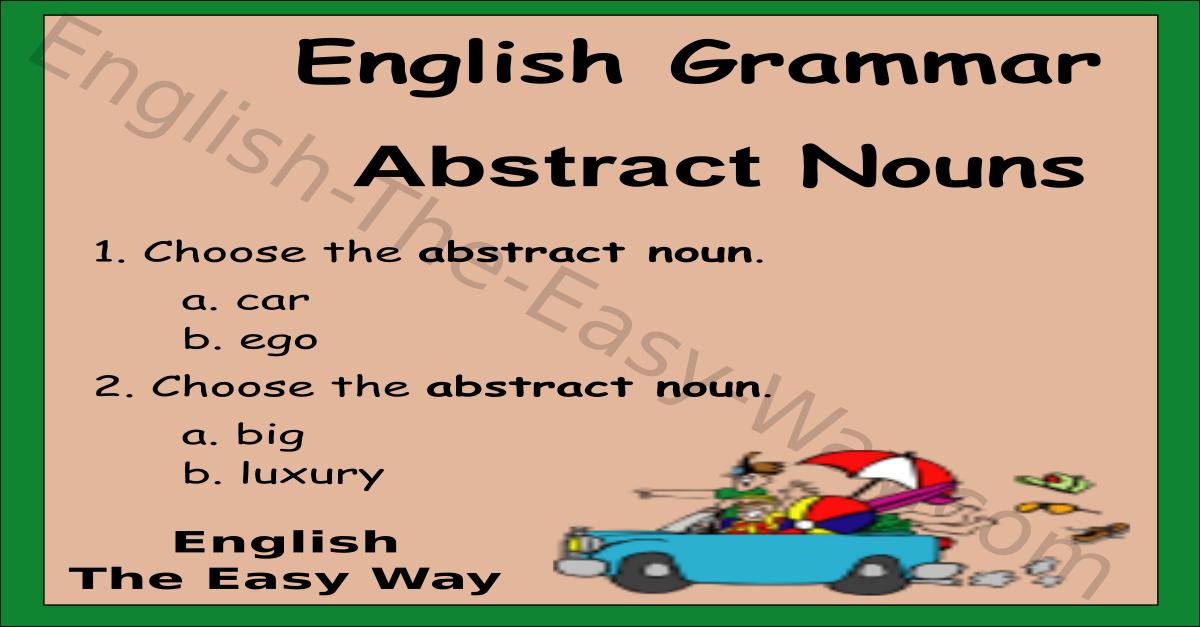 abstract noun quiz - english grammar